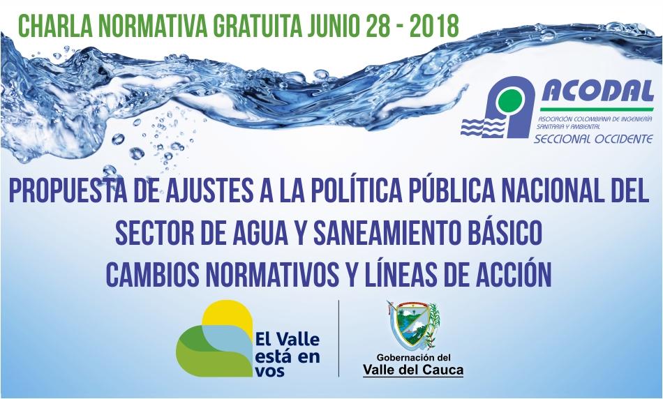 CHARLA NORMATIVA GRATUITA JUNIO 28 – PROPUESTA DE AJUSTES A LA POLÍTICA PÚBLICA NACIONAL DEL SECTOR DE AGUA Y SANEAMIENTO BÁSICO