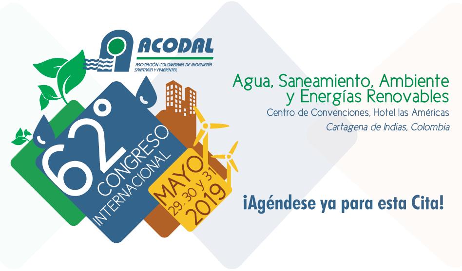 62º CONGRESO INTERNACIONAL DE AGUA SANEAMIENTO, AMBIENTE Y ENERGÍAS RENOVABLES – MAYO 29,30 Y 31 DE 2019