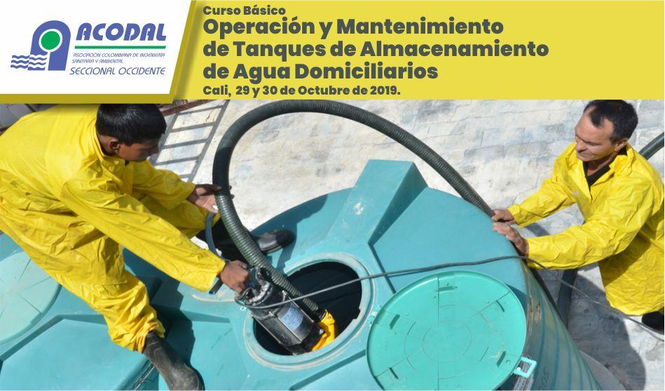 Curso básico Operación y Mantenimiento de Tanques de Almacenamiento de Agua Domiciliarios, Cali, martes 29 y miércoles 30 de Octubre de 2019