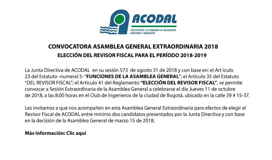 CONVOCATORIA ASAMBLEA GENERAL  EXTRAORDINARIA 2018 – ELECCIÓN DEL REVISOR FISCAL PARA EL PERÍODO 2018-2019