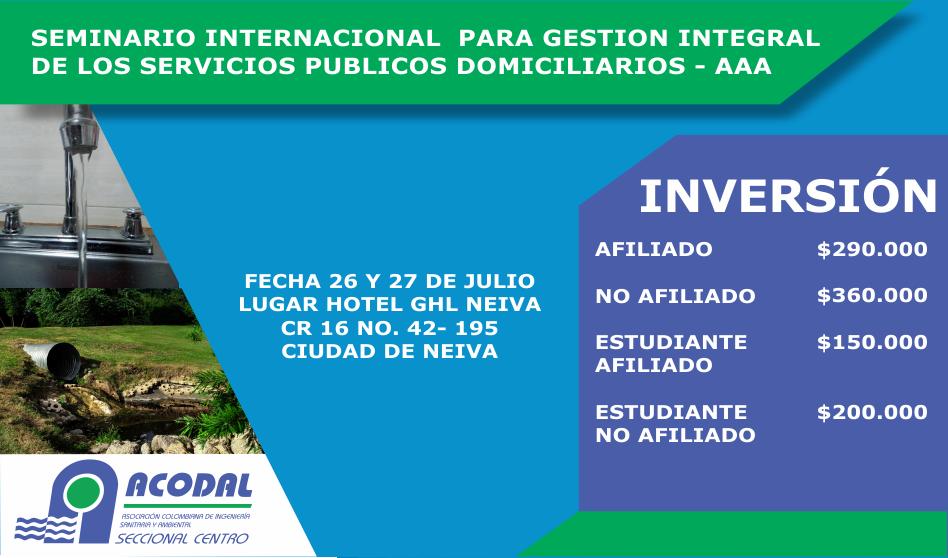 SEMINARIO INTERNACIONAL PARA GESTIÓN INTEGRAL DE LOS SERVICIOS PÚBLICOS DOMICILIARIOS – AAA