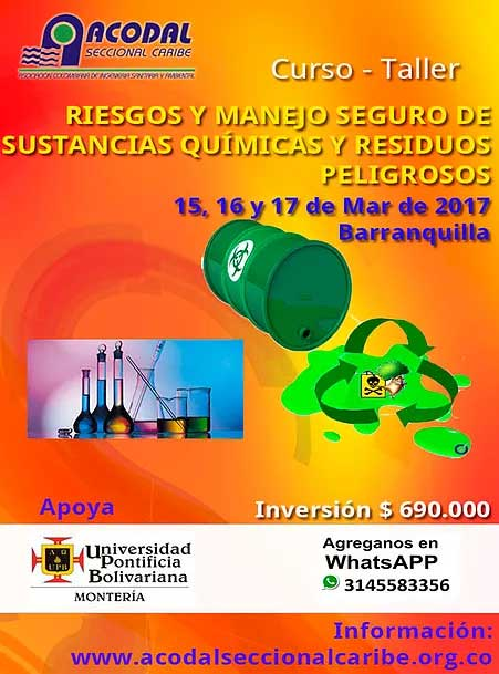 CURSO – TALLER RIESGO Y MANEJO SEGURO DE SUSTANCIAS QUÍMICAS Y RESIDUOS PELIGROSOS