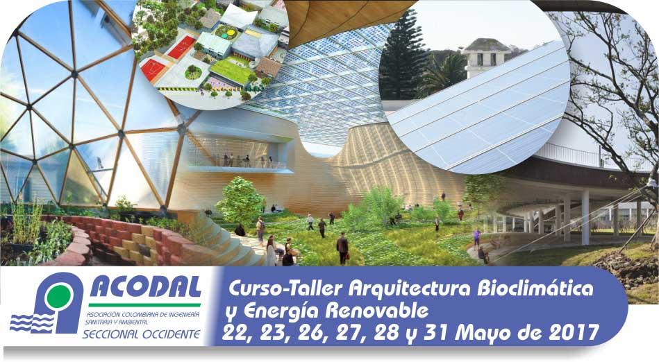 CURSO TALLER ARQUITECTURA BIOCLIMÁTICA Y ENERGÍA RENOVABLE