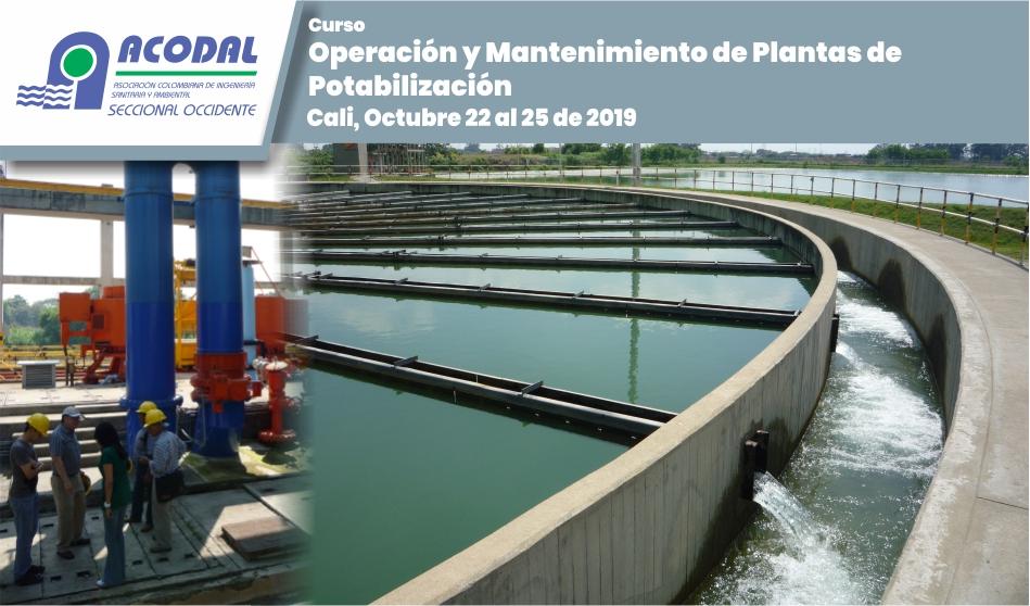 Curso Operación y Mantenimiento de Plantas de Potabilización, Octubre 22 al 25 de 2019