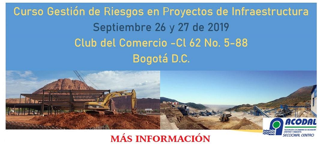Curso Gestión del Riesgos en Proyectos de Infraestructura – Septiembre 26 y 27 de 2019